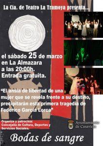 "La Tramoya presenta ""BODAS DE SANGRE"". @ Centro Polivalente ""La Almazara""."