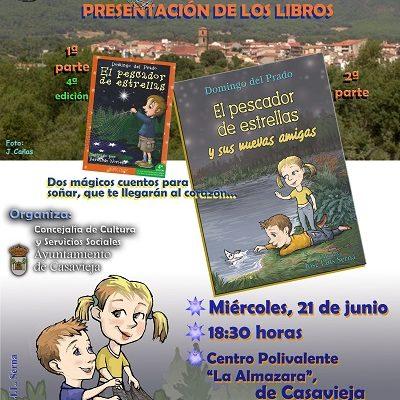 """""""EL PESCADORE DE ESTRELLAS"""" EN CASAVIEJA."""