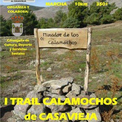I CARRERA DE TRAIL LOS CALAMOCHOS CASAVIEJA.