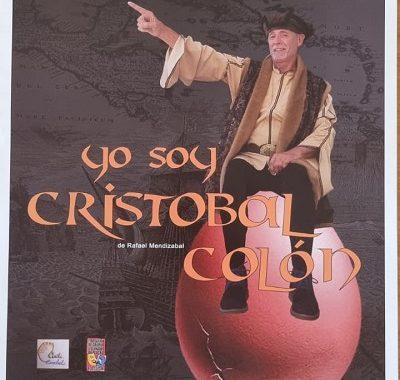 """TEATRO ESCABEL PRESENTA """"YO SOY CRISTOBAL COLÓN"""""""