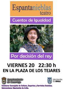 """Espantanieblas Teatro presenta """"Por decisión del Rey"""" @ Plaza Los Tejares"""