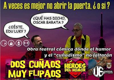 DOS CUÑAOS MUY FLIPAOS